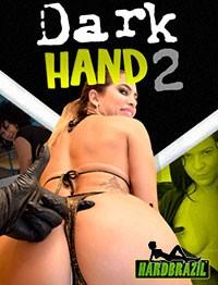 Dark Hand 2