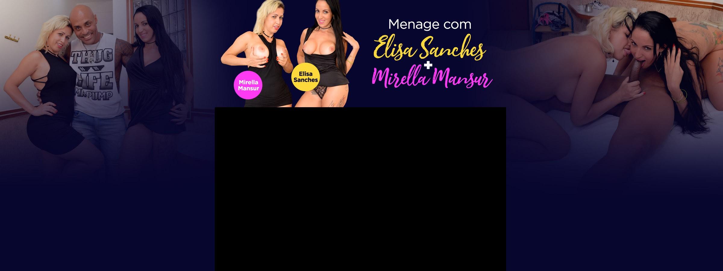Menage com Elisa Sanches e Mirella Mansur