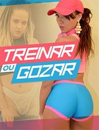 Treinar ou Gozar