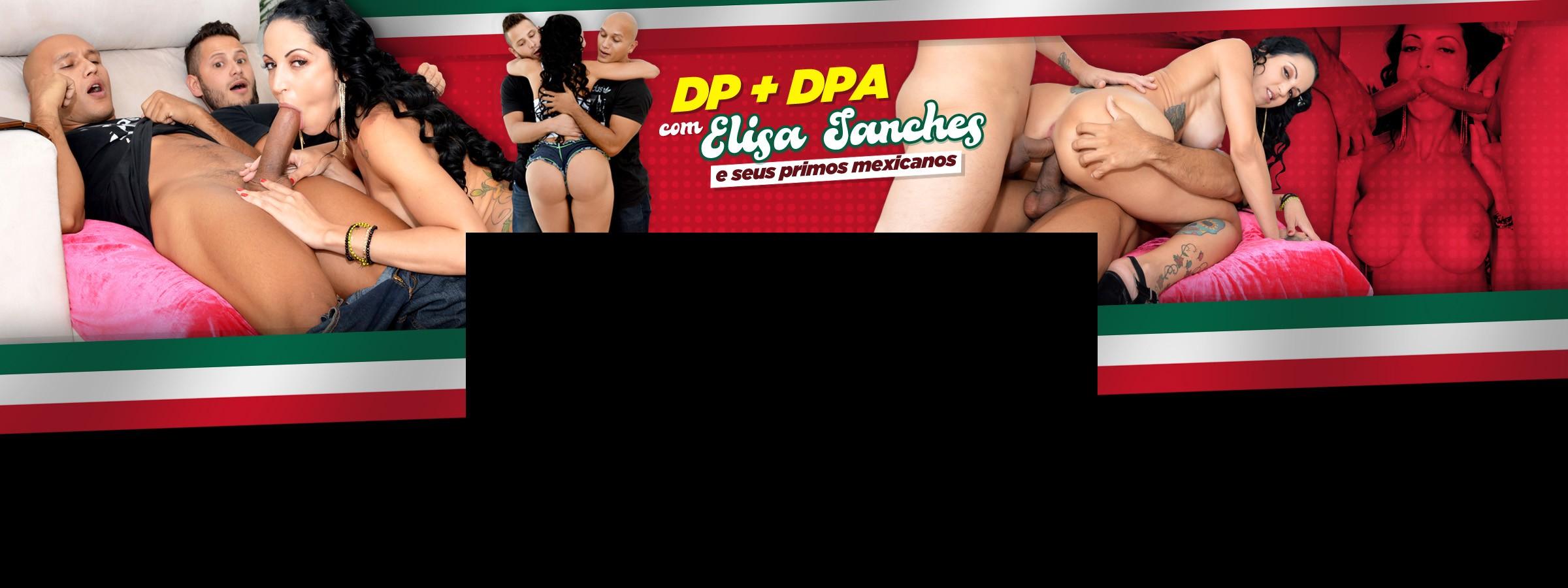 Primos Mexicanos tarados DP e DPA com Elisa Sanches