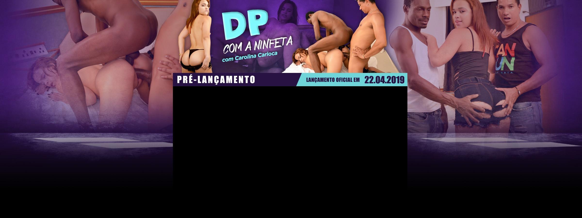 Dp com a ninfeta Carolina Carioca