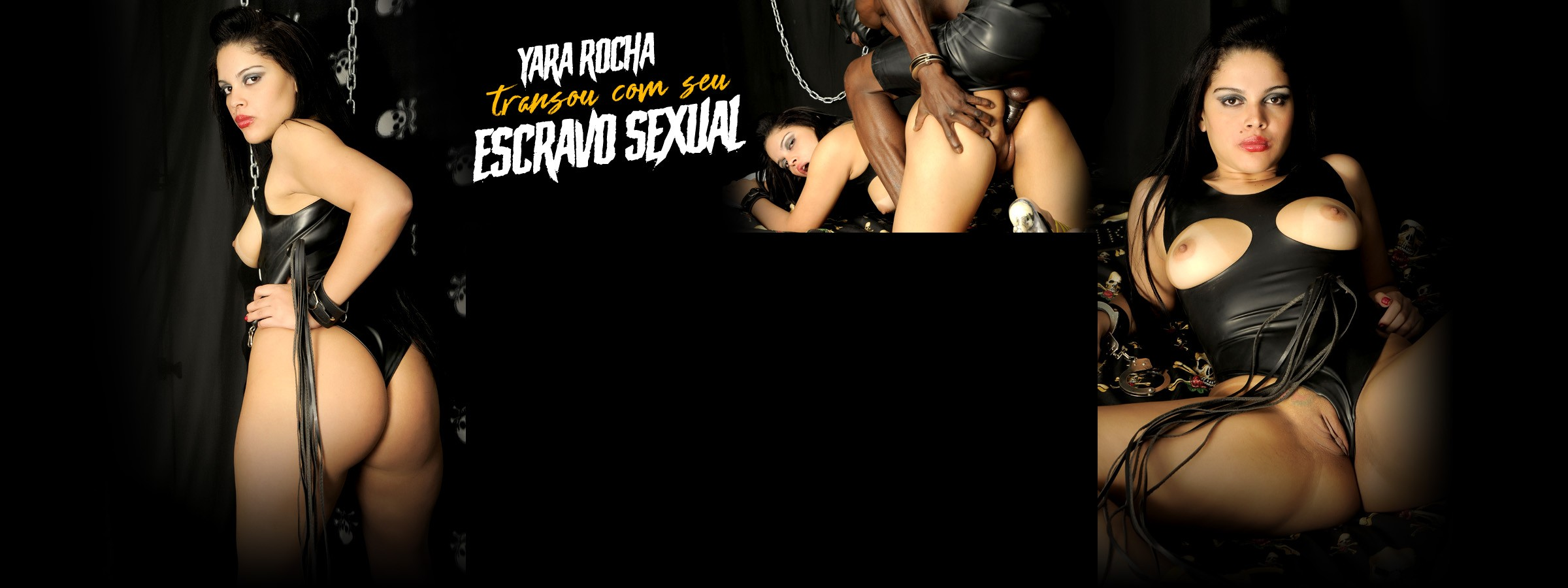 Yara Rocha transou com seu escravo sexual