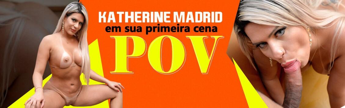 Katharine Madrid em sua primeira cena POV