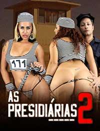 As Presidiarias 2