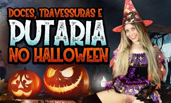 Halloween – Doces, Travessuras e Putaria com Yasmin Mineira